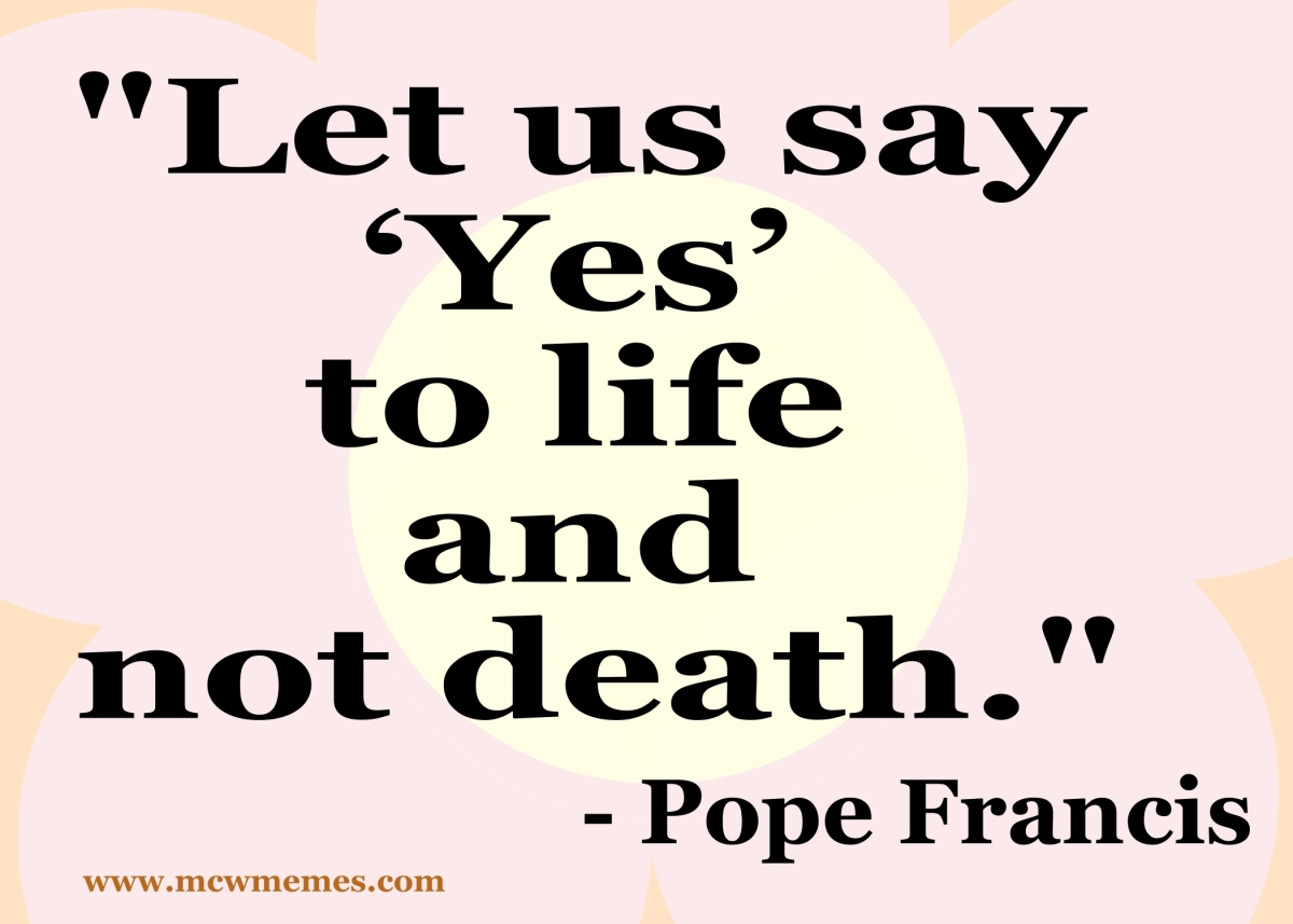 yes_to_life_pope_francis